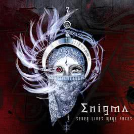 Seven Lives Many Faces - The Additional Tracks 2010 Enigma