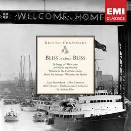 Bliss conducts Bliss: A Song of Welcome etc 2006 Philharmonia Orchestra