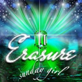 Sunday Girl 2010 Erasure
