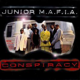 Conspiracy 1995 Junior M.A.F.I.A