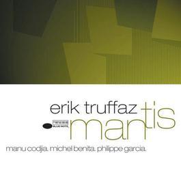 Mantis 2003 Erik Truffaz