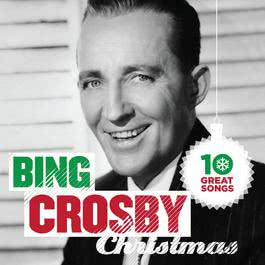 10 Great Christmas Songs 2012 Bing Crosby