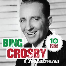 10 Great Christmas Songs 2012 Bing Crosby