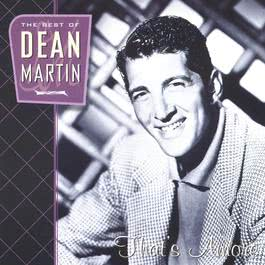 That's Amore: The Best Of Dean Martin 1996 Dean Martin