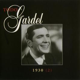 La Historia Completa De Carlos Gardel - Volumen 15 2006 Carlos Gardel