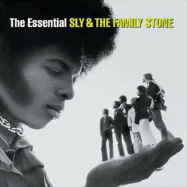 The Essential Sly & The Family Stone 2003 Sly & The Family Stone