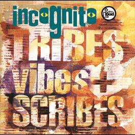 Tribes Vibes And Scribes 1992 Incognito