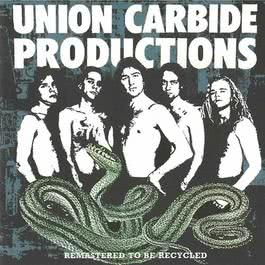 Remastered To Be Recycled 2004 Union Carbide Productions