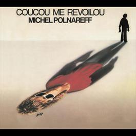 Coucou Me Revoilou 1978 Michel Polnareff