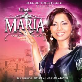 Ould Bladi 2010 Cheba Maria