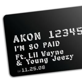 I'm So Paid 2008 Akon