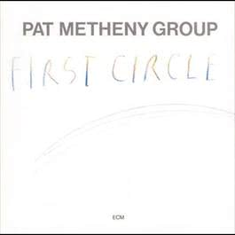 First Circle 2006 Pat Metheny