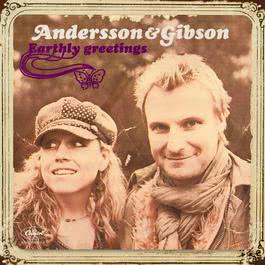 Earthly Greetings 2007 Andersson & Gibson