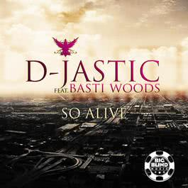 So Alive [feat. Basti Woods] 2006 Lunatica
