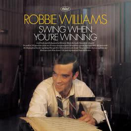 Swing When You're Winning 2001 Robbie Williams