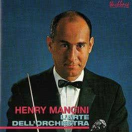 Henry Mancini - L'Arte Dell' Orchestra 2003 Henry Mancini