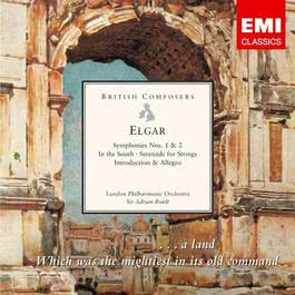 Elgar: Symphonies Nos. 1 & 2 - In the South - Serenade for Strings - Introduction & Allegro 2007 Adrian Boult