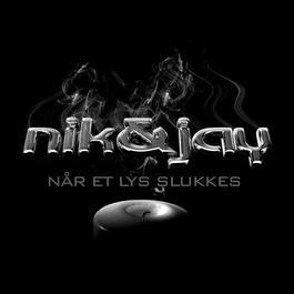 Når Et Lys Slukkes 2006 Nik & Jay
