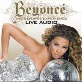 The Beyonce Experience Live Audio 2007 Beyoncé