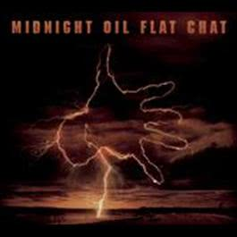 Flat Chat 2008 Midnight Oil