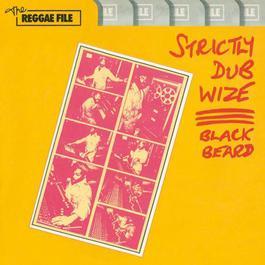 Strictly Dub Wize 2006 Blackbeard