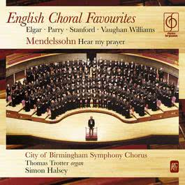 English Choral Favourites 2014 City of Birmingham Symphony Chorus