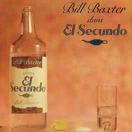 El Secundo 2010 Bill Baxter