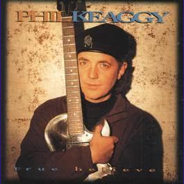 True Believers 1995 Phil Keaggy