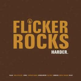 Flicker Rocks Harder 2005 Various Artists