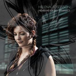 Never Never 2008 Helena Josefsson