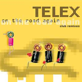 On The Road Again 2006 Telex