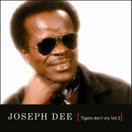 Tigers Don't Cry Vol.2 2007 Joseph Dee