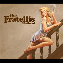 Flathead 2007 The Fratellis