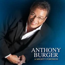 A Mighty Fortress 2009 Anthony Burger