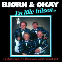 En Lille Hilsen 2008 Bjørn & Okay