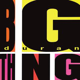 Big Thing (Deluxe Edition) 2010 Duran Duran