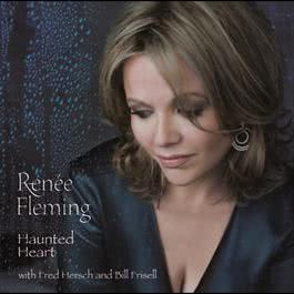 Haunted Heart 2005 Renee Fleming