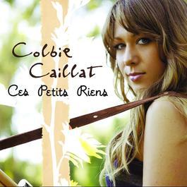 Ces Petits Rien 2008 Colbie Caillat
