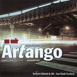 Un soir - Artango 2005 Fabrice Ravel-Chapuis