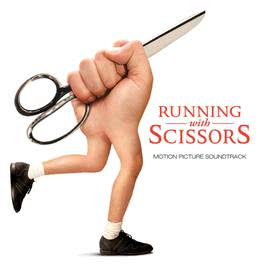 Running With Scissors (Soundtrack) 2006 Various Artists