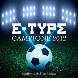 Campione 2012 2012 E-Type