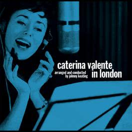 I've Got You Under My Skin 2004 Caterina Valente