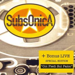 Subsonica + Con I Piedi Sul Palco Live 2006 Subsonica