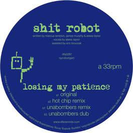 Losing My Patience 2011 Shit Robot