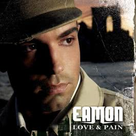 Love & Pain 2006 Eamon