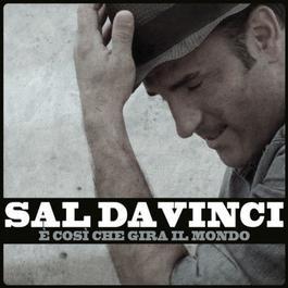 E' così che gira il mondo 2012 Sal Da Vinci