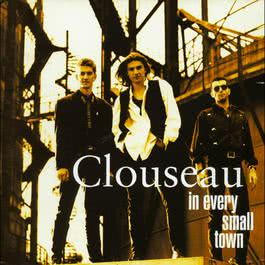 In Every Small Town 2004 Clouseau