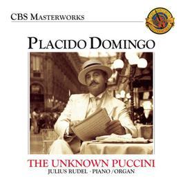 Plácido Domingo: The Unknown Puccini Songs 2012 Plácido Domingo