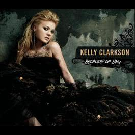 Because Of You 2005 Kelly Clarkson