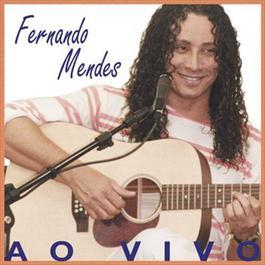 Ao Vivo 2012 Fernando Mendes